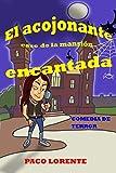 EL ACOJONANTE CASO DE LA MANSIÓN ENCANTADA (Comedia de terror) (Demonios, ángeles y rock and roll nº 4)
