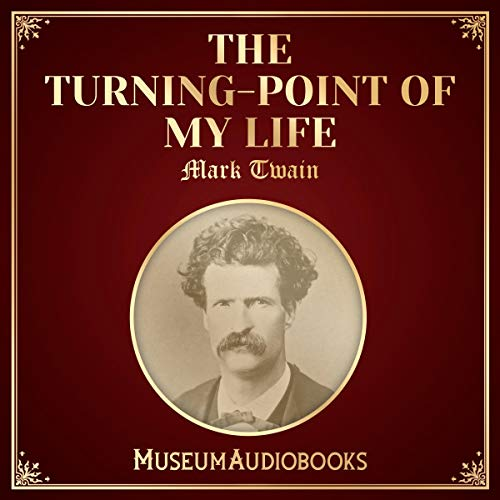 The Turning-Point of My Life audiobook cover art