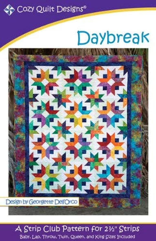 Pattern~Daybreak Quilt Pattern by Cozy Quilt Designs