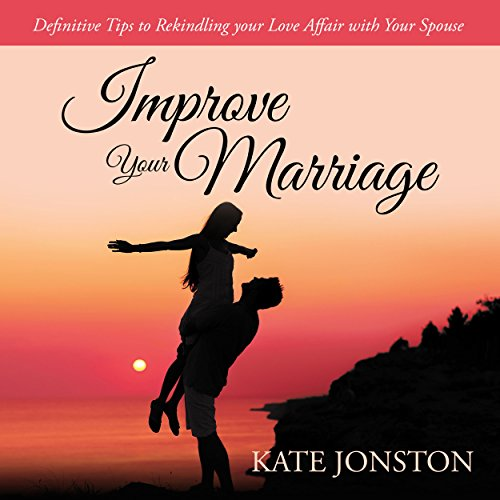 Improve Your Marriage audiobook cover art