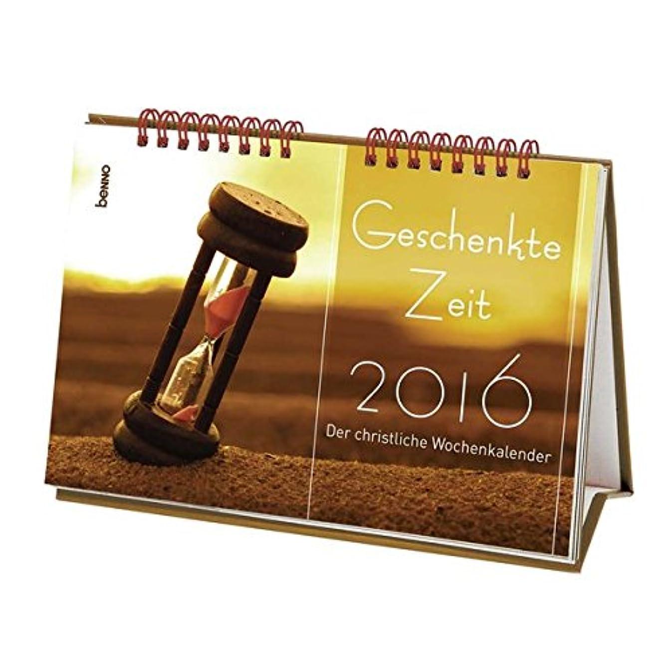 ブラジャー絶望的な受信Geschenkte Zeit 2016: Der christliche Wochenkalender