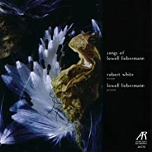 Songs of Lowell Liebermann