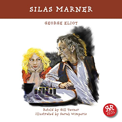 Silas Marner                   Written by:                                                                                                                                 George Eliot,                                                                                        Gill Tavner                               Narrated by:                                                                                                                                 Sally Lewis                      Length: 41 mins     Not rated yet     Overall 0.0