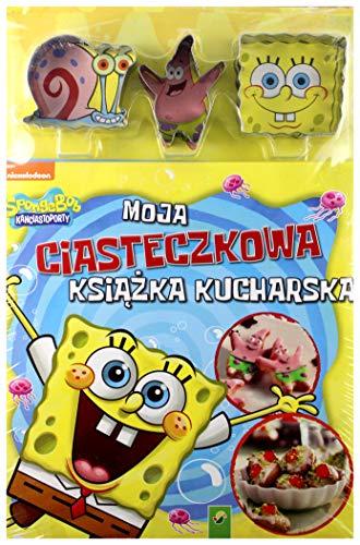 Sponge Bob Moja ciasteczkowa ksiazka kucharska