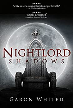 Shadows: Book Two of the Nightlord Series by [Garon Whited]