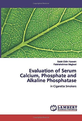 Evaluation of Serum Calcium, Phosphate and Alkaline Phosphatase: in Cigarette Smokers
