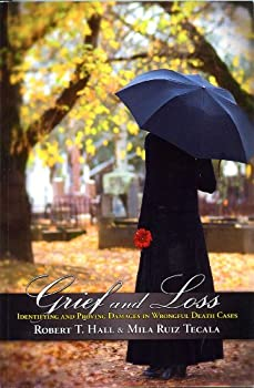 Paperback Grief and Loss Identifying and Proving Damages in Wrongful Death Cases Book