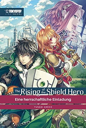 The Rising of the Shield Hero Light Novel 01: Eine herrschaftliche Einladung