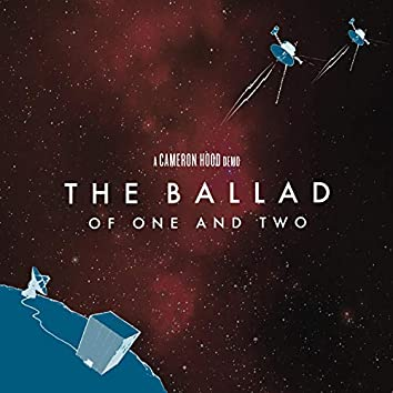 The Ballad of One and Two (Demo)