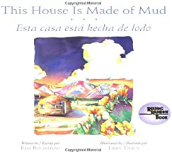 This House Is Made of Mud/Esta Casa Esta hecha de lodo (Rise and Shine) (English, Multilingual and Spanish Edition)