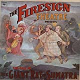 The Tale of the Giant Rat of Sumatra by Firesign Theatre (1973-10-20)