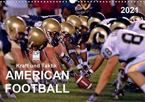 Kraft und Taktik - American Football (Wandkalender 2021 DIN A3 quer)