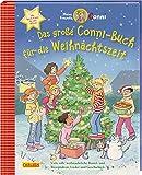 Das große Conni-Buch für die Weihnachtszeit: Viele tolle weihnachtliche Bastel-