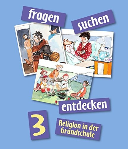 Fragen-suchen-entdecken - Ausgabe 2001 / Band 3 - Schülerbuch