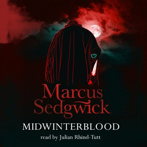 Midwinterblood                   By:                                                                                                                                 Marcus Sedgwick                               Narrated by:                                                                                                                                 Julian Rhind-Tutt                      Length: 5 hrs and 48 mins     26 ratings     Overall 4.4