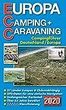ECC - Europa Camping- + Caravaning-Führer 2020: Campingführer Deutschland / Europa: Campingführer 2020 Deutschland / Europa