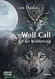 Wolf Call: Ruf der Bestimmung