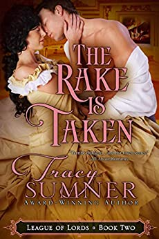 The Rake is Taken (League of Lords Book 2) by [Tracy Sumner]