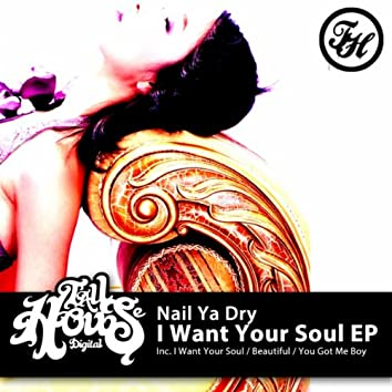 I Want Your Soul EP