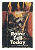 Rome Fell Today
