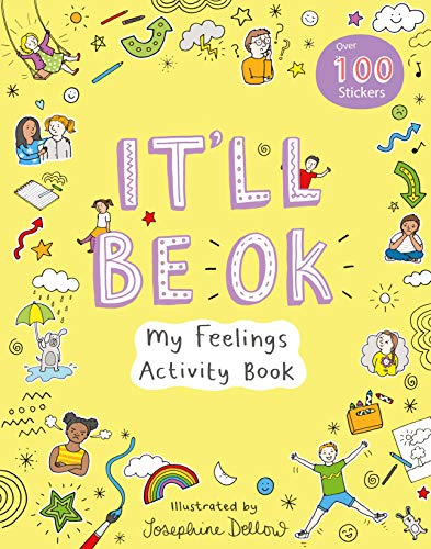It'll Be Okay: My Feelings Activity Book (Activity Books)