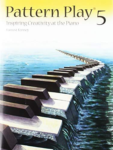 PT05 - Pattern Play 5: Inspiring Creativity at the Piano