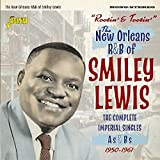 Rootin' And Tootin' - The New Orleans R&B Of Smiley Lewis - The Complete Imperial Singles As & Bs 1950-1961 [ORIGINAL RECORDINGS REMASTERED] 2CD SET