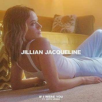 If I Were You (feat. Keith Urban)