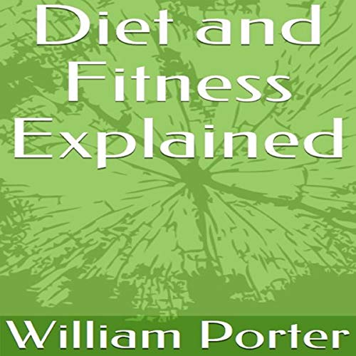 Diet and Fitness Explained Titelbild