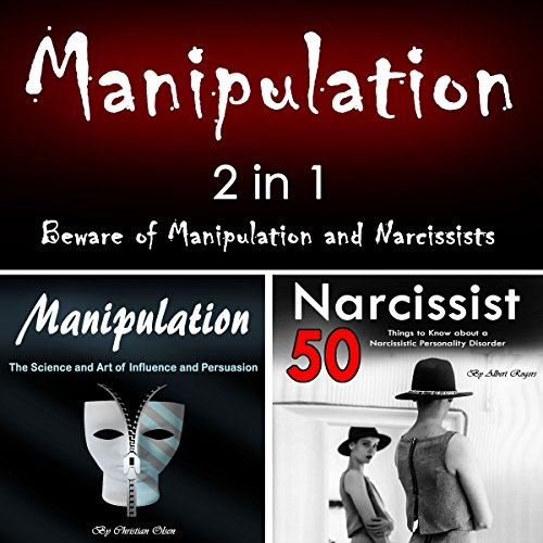 Manipulation: 2 in 1: Beware of Manipulation and Narcissists audiobook cover art