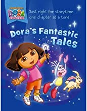 [ [ [ Dora's Fantastic Tales (Dora the Explorer (Simon Spotlight)) [ DORA'S FANTASTIC TALES (DORA THE EXPLORER (SIMON SPOTLIGHT)) ] By Contreras, Rosemary ( Author )Oct-25-2011 Paperback