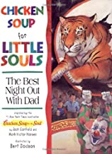 Chicken Soup for Little Souls Reader: the Best Night Out With Dad (Chicken Soup for the Soul)