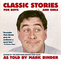 Classic Stories for Boys & Girls