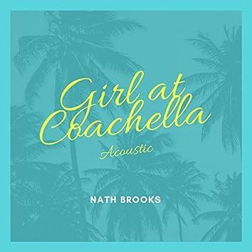 Girl At Coachella (Acoustic)