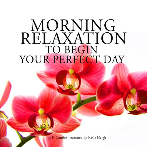 Couverture de Morning relaxation to begin your perfect day