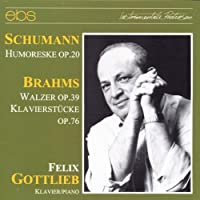 Schumann/Brahms: Piano Works