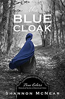 The Blue Cloak (True Colors) by [Shannon McNear]