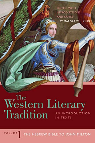 The Western Literary Tradition: Volume 1: The Hebrew Bible to John Milton (English Edition)