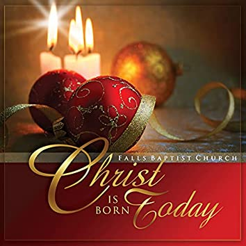 Christ Is Born Today