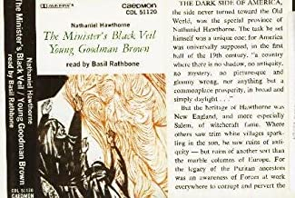 The Minister's Black Veil Young Goodman Brown read by Basil Rathbone (Caedmon Audio Cassette) by Hawthorne, Nataniel [Basil Rathbone, Reader] by Hawthorne, Nataniel [Basil Rathbone, Reader]