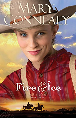 Fire and Ice (Wild at Heart Book #3) (English Edition)