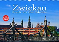 Zwickau - Stadt an der Mulde (Wandkalender 2022 DIN A3 quer): Zwischen Vogtland und Erzgebirge (Geburtstagskalender, 14 Seiten )