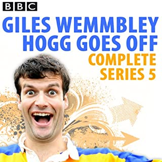 Giles Wemmbley Hogg Goes Off: Complete Series 5 cover art