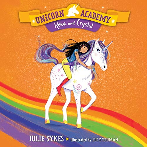 Rosa and Crystal Audiobook By Julie Sykes cover art