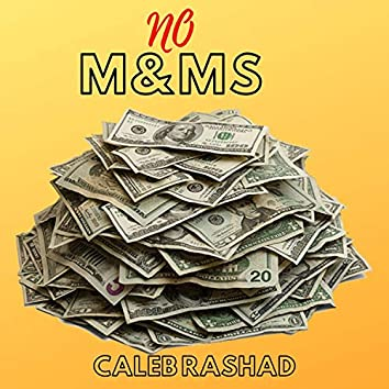 No M&ms