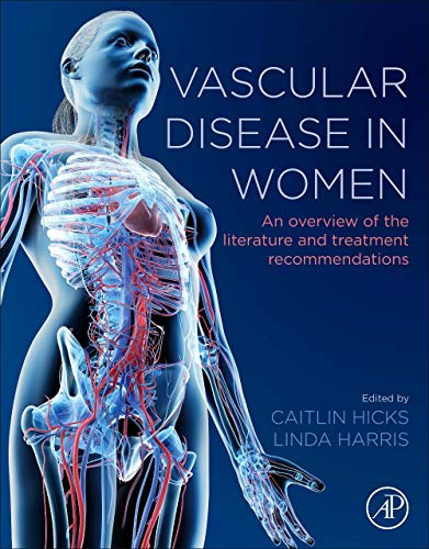 Vascular Disease in Women: An Overview of the Literature and Treatment Recommendations