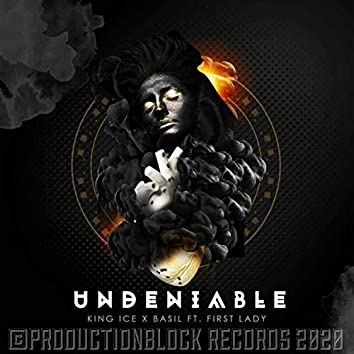 UNDENIABLE (feat. FIRST LADY)