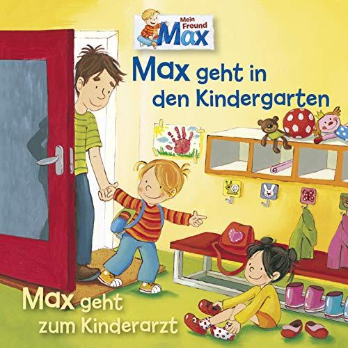 Max geht in den Kindergarten / Max geht zum Kinderarzt Titelbild