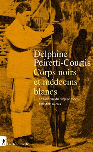 Corps noirs et médecins blancs