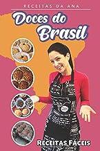 Receitas da Ana - Doces do Brasil: Receitas fáceis (Portuguese Edition)